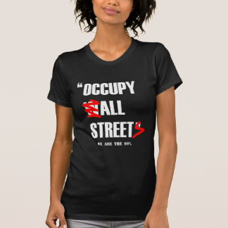Occupy Wall Street - All Streets We are the 99% T-Shirt
