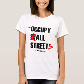 Occupy Wall Street All Streets We are the 99% T-Shirt
