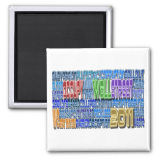 Occupy Wall Street FIGHT Greed TALL Design 2 Inch Square Magnet