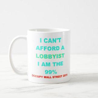 Occupy Wall Street I can't afford a lobbyist Mugs