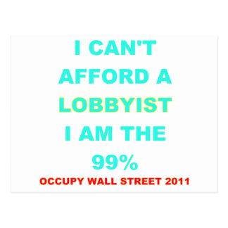 Occupy Wall Street I can't afford a lobbyist Postcard