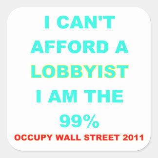 Occupy Wall Street I can't afford a lobbyist Sticker
