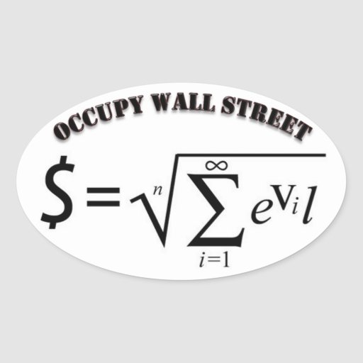 Occupy Wall Street Money is the Root of all Evil Stickers