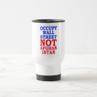 Occupy Wall Street Not Afghanistan Mugs