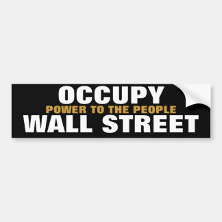 occupy wall street power to the people bumper stickers