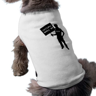 Occupy Wall Street Sign Dog Clothing