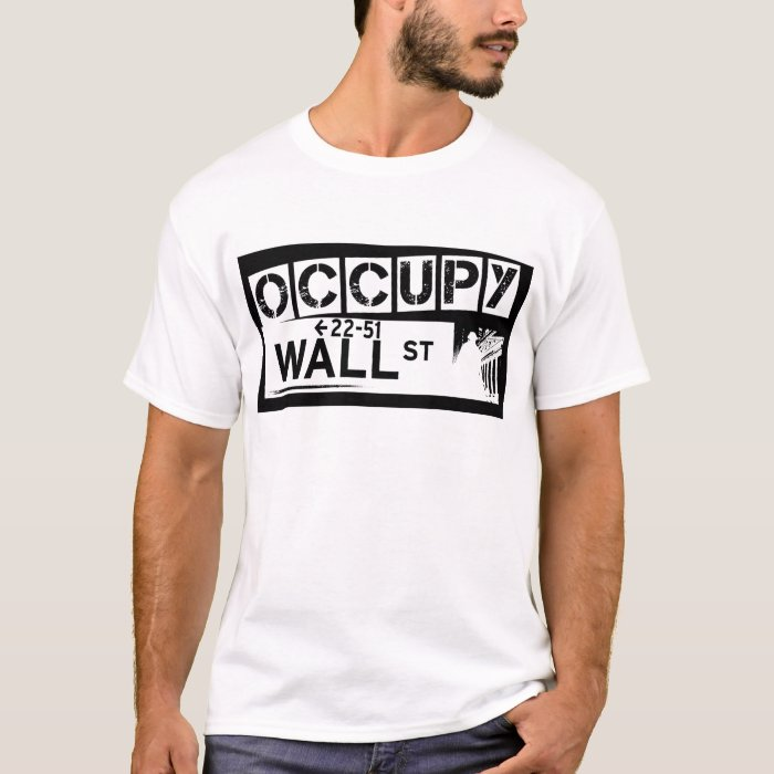 occupy wall street t shirt zazzle. Black Bedroom Furniture Sets. Home Design Ideas