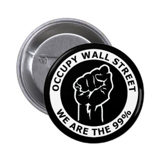 Occupy Wall Street, We Are The 99% Pinback Button