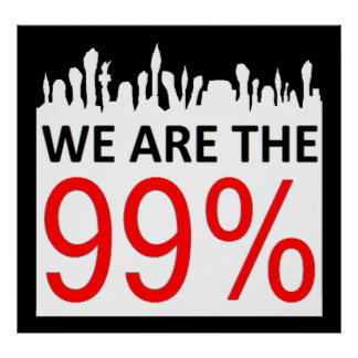 Occupy Wall Street - We Are The 99% Poster