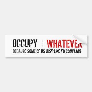 Occupy Whatever Bumper Sticker