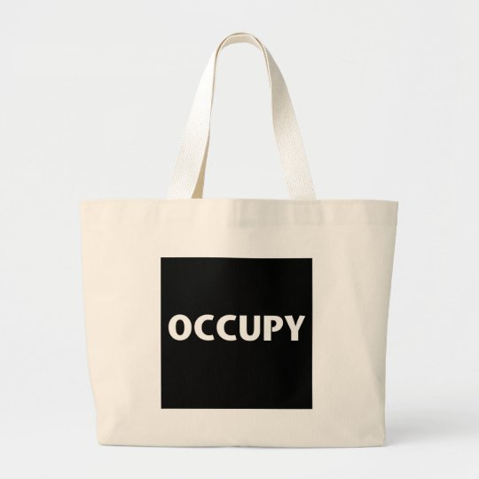 Occupy (White on Black) Large Tote Bag