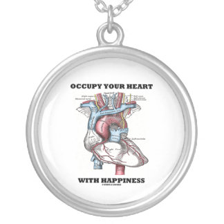 Occupy Your Heart With Happiness Anatomical Heart Silver Plated Necklace