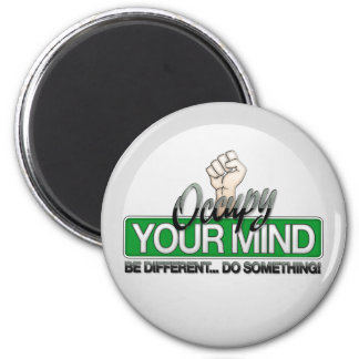 Occupy Your Mind Magnet