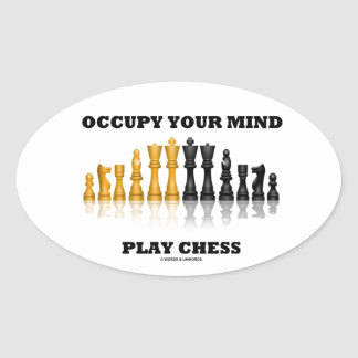 Occupy Your Mind Play Chess (Reflective Chess Set) Oval Sticker