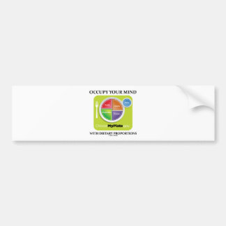 Occupy Your Mind With Dietary Proportions MyPlate Car Bumper Sticker
