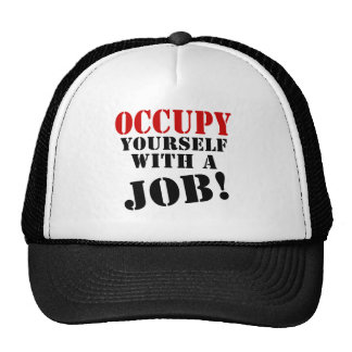Occupy Yourself With A Job Trucker Hat