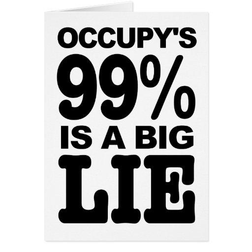 Occupy's 99% is a Big Lie Card