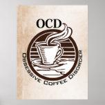 OCD: Desorden obsesivo del café Póster