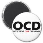 OCD - Desorden obsesivo del gato Imán Redondo 5 Cm
