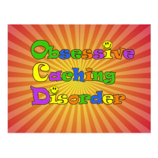 OCD OBSESSIVE CACHING DISORDER -  GEOCACHING POSTCARD