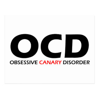 OCD - Obsessive Canary Disorder Postcard