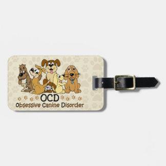 OCD Obsessive Canine Disorder Bag Tag