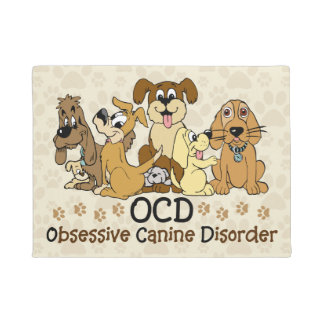 OCD Obsessive Canine Disorder Doormat
