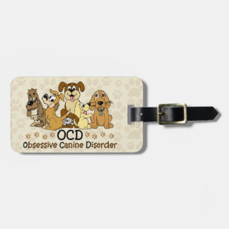 OCD Obsessive Canine Disorder Luggage Tag