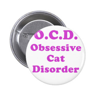 OCD Obsessive Cat Disorder Button