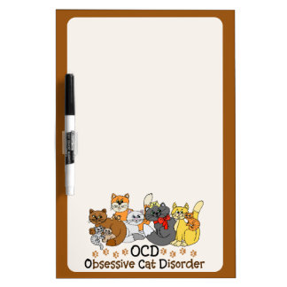 OCD Obsessive Cat Disorder Dry Erase Board