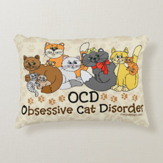 OCD Obsessive Cat Disorder Accent Pillow
