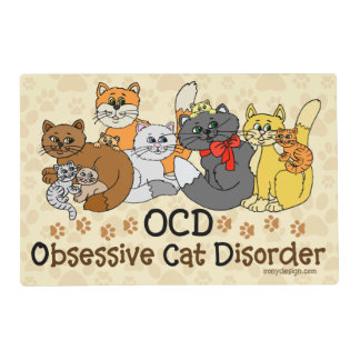 OCD Obsessive Cat Disorder Placemat