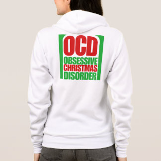 OCD Obsessive Christmas Disorder Hoodie