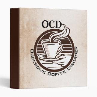 OCD: Obsessive Coffee Disorder 3 Ring Binder