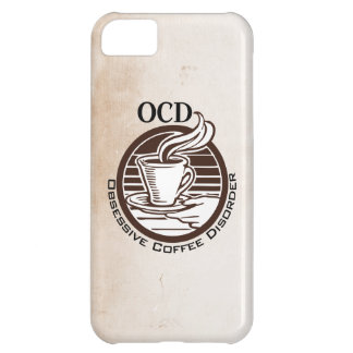 OCD: Obsessive Coffee Disorder Cover For iPhone 5C
