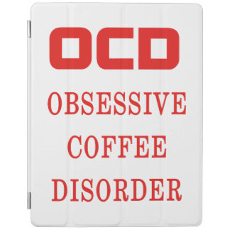 OCD Obsessive Coffee Disorder Red Funny Humorous iPad Smart Cover