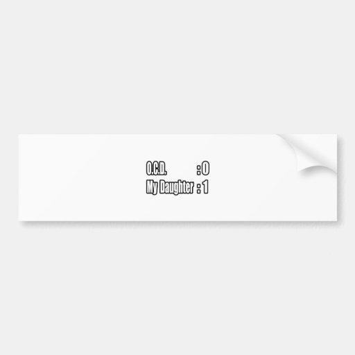 OCD Scoreboard (Daughter) Bumper Stickers