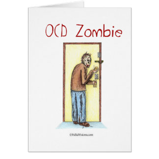 OCD Zombie Greeting Card