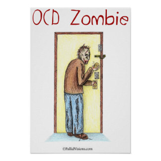 OCD Zombie Checking Locks Poster