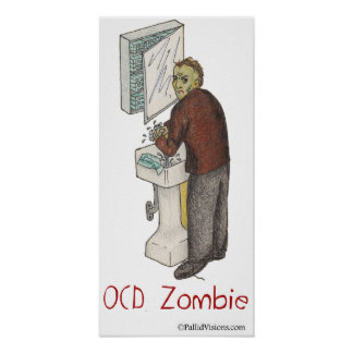 OCD Zombie Washing Hands Poster