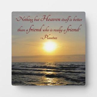 Ocean and Sunset Friendship Plautus Quote Plaque