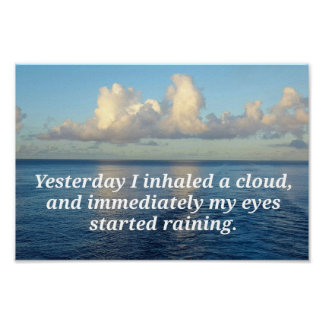 Ocean Cloud Reflections Thought Provoking Quote Poster