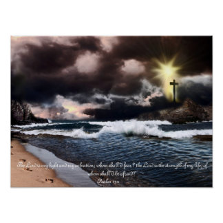 Ocean Cross Psalm 27:1 Poster