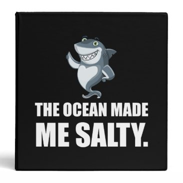 Beach Themed Ocean Made Me Salty Shark Binder