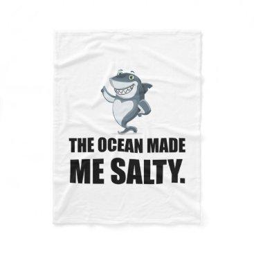 Ocean Made Me Salty Shark Fleece Blanket
