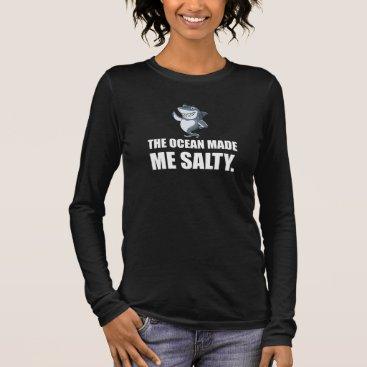 Beach Themed Ocean Made Me Salty Shark Long Sleeve T-Shirt
