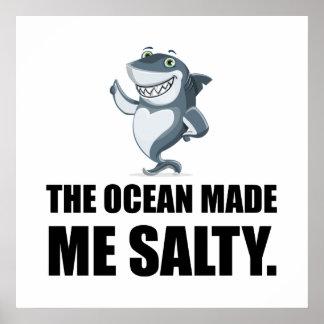 Ocean Made Me Salty Shark Poster
