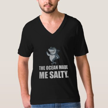Beach Themed Ocean Made Me Salty Shark T-Shirt