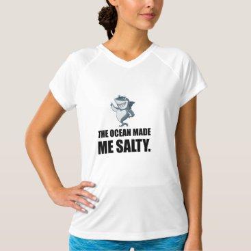 Beach Themed Ocean Made Me Salty Shark T-Shirt