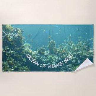 Ocean of vitamin Sea! Beach Towel
